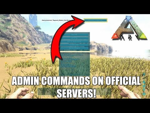 ARK - ADMIN COMMANDS ON OFFICIAL SERVERS GLITCH!😱 - NEW UPDATE