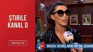 Stirile Kanal D (17.03.2019) - Moda ochelarilor de soare a anului 2019!