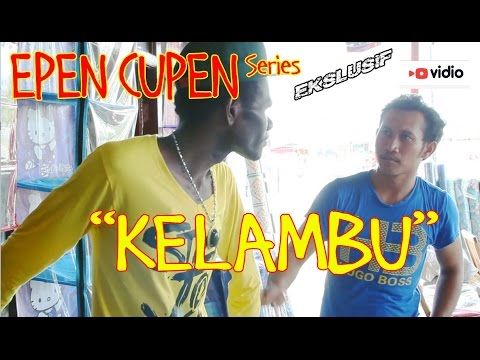 EPEN CUPEN 7 Mop Papua : KELAMBU