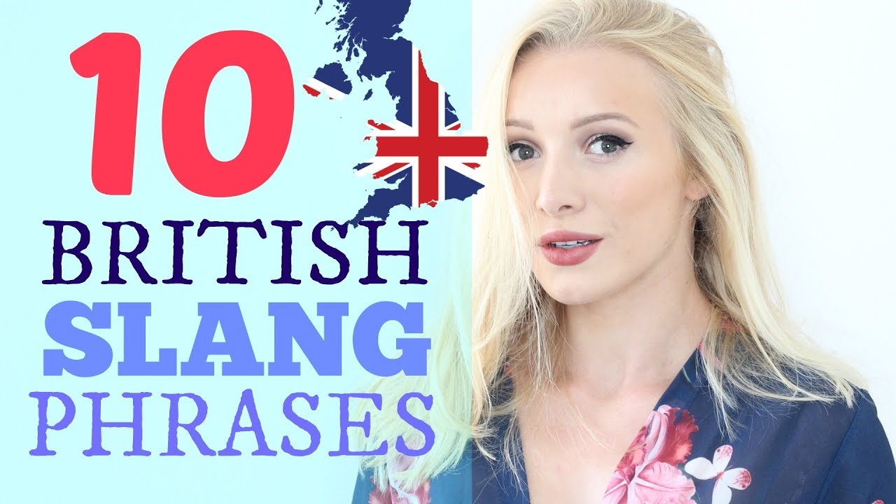 10 Common British English Slang Expressions Phrases Spon Youtube