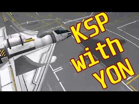 KSP - Teaching Yon To Fly