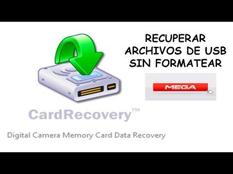Recuperar Archivos De USB Sin Formatear - Card Recovery |MEGA| 2016