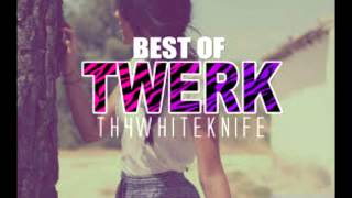 Best Of TWERK Music - Twerk Music Mix Ft. HVV