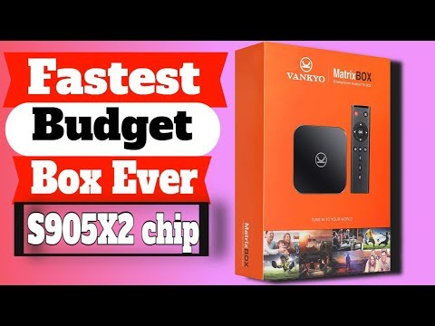Best Budget Android Tv Box/ VANKYO MatrixBox Vankyo X95 Max 4G, 64G?