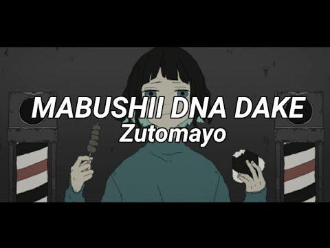 zutomayo - mabushii dna dake   sub español