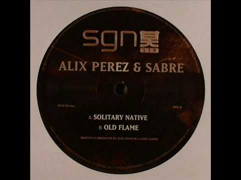Alix Perez & Sabre - Solitary Native / Old Flame