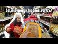 Belanja produk Indonesia di Amerika ( Part 1 )