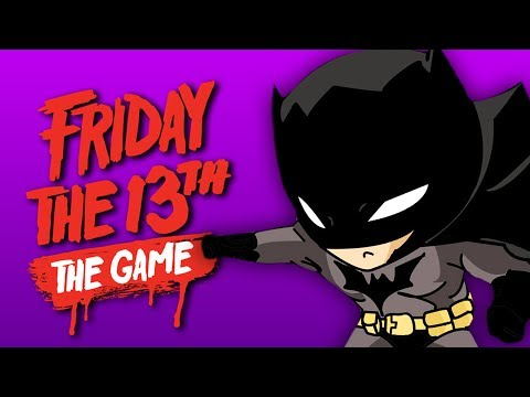 THE BATMAN ESCAPE! | Friday The 13th: The Game (ft. Friends)