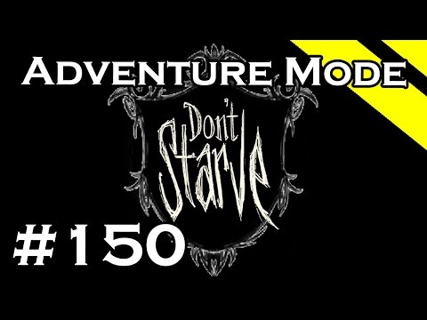 Volx Plays Don't Starve - Episode 150 - Homely