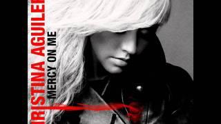 Christina Aguilera - Mercy on Me (Audio)