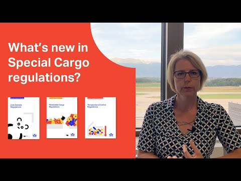Whats new in the 2021 IATA Special Cargo Regulations?