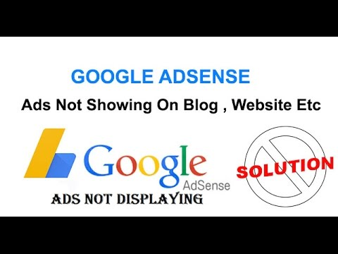 Google Adsense Not displaying ads on my website , Blog ,Webpage Etc | SOLTUION