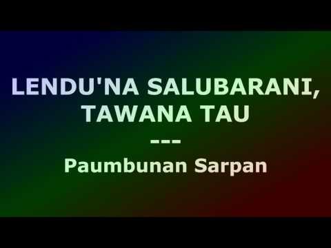 LENDU'NA SALUBARANI, TAWANA TAU - Paumbunan Sarpan