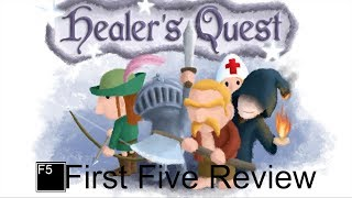 Healer's Quest Review: First Five (Video Game Video Review)