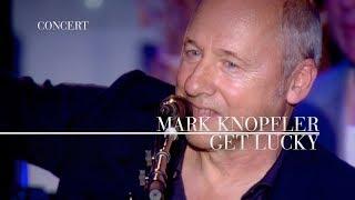 Mark Knopfler - Get Lucky (An Evening With Mark Knopfler, 2009)