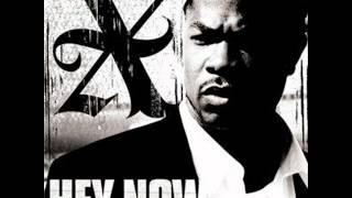 Xzibit Ft. Keri Hilson - Hey Now (Mean Muggin