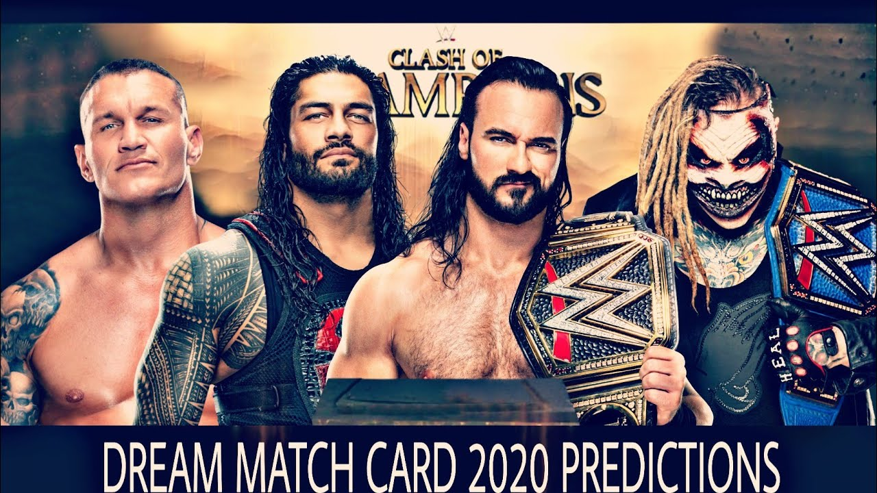 Wwe Clash Of Champions 2020 Dream Match Card Predictions Youtube