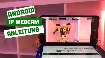 Android IP Webcam - wie nutze ich mein Android Smartphone als Webcam