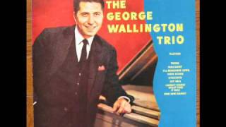 George Wallington Trio - FINE AND DANDY