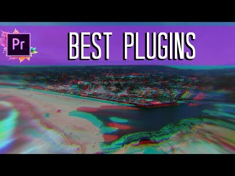 BEST Plugins for Adobe Premiere CC- Trippy Effects, Vhs, and