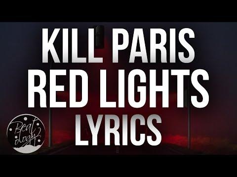 Kill Paris - Red Lights (feat. Dotter) (Lyrics/Lyric Video)