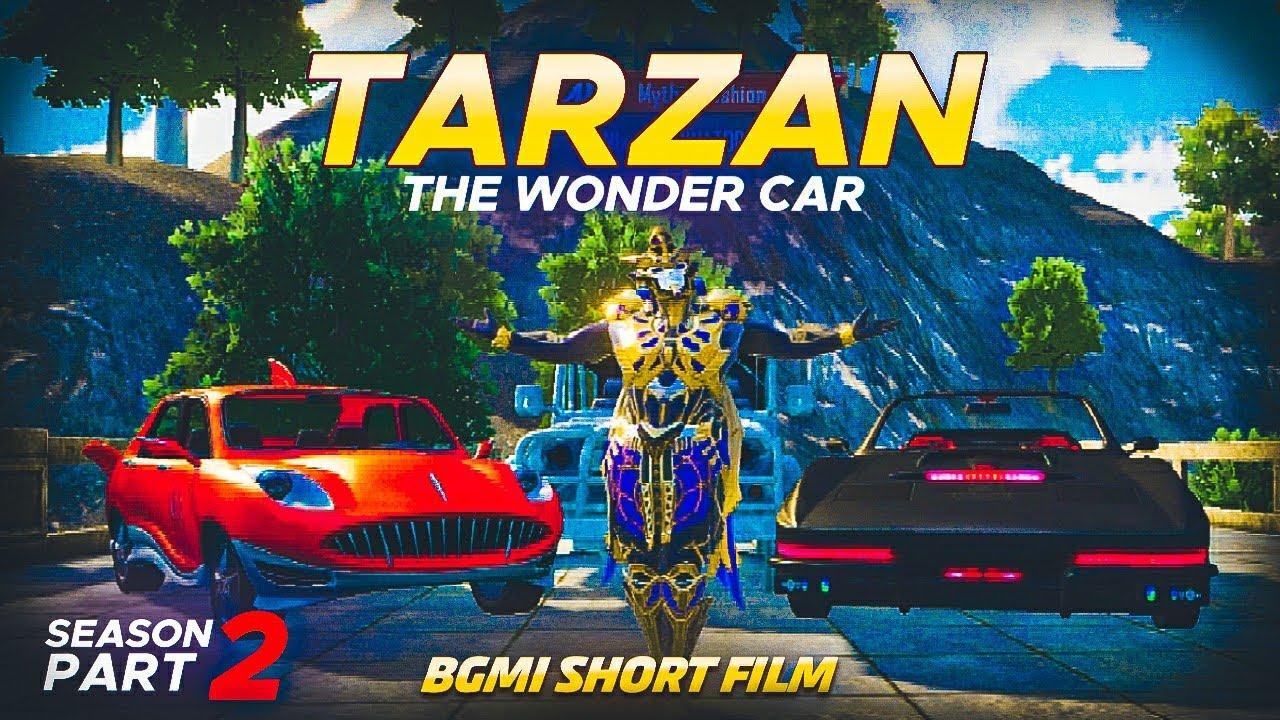 TARZAN - The Wonder Car | Season 2 | Part - 2 | BGMI Short Film 🇮🇳 | BGMI Movie 🔥