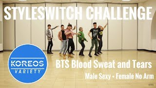 Video [Koreos Variety] EP 39 - Styleswitch: BTS Blood Sweat and Tears Sexy Male + No Arm Female versions download MP3, 3GP, MP4, WEBM, AVI, FLV Agustus 2018