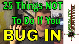 25 Things NOT To Do If You Bug IN