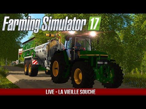 Farming Simulator 17 | La vieille Souche !