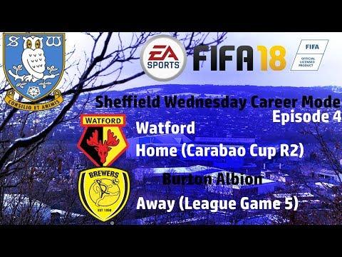 FIFA 18 Sheff Wednesday Career Mode - Episode 4