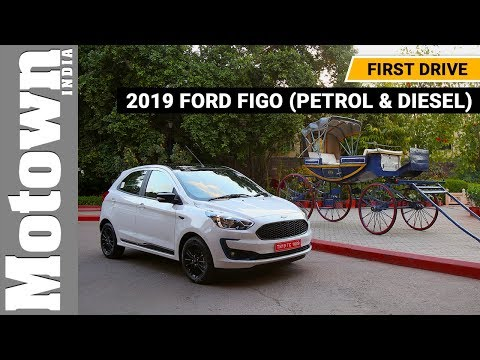 2019 Ford Figo | First Drive Review | Motown India
