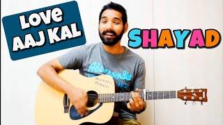 Shayad Guitar Chords Lesson by Acoustic Pahadi | Arijit Singh | | Love Aaj Kal |