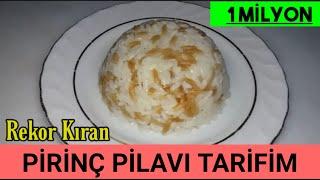 Tane Tane Pirinç Pilavı Nasıl Yapılır. Pirinç pilavı tarifi
