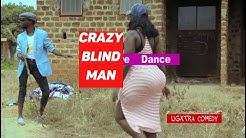 CRAZIEST BLIND DANCE  COAX,JUNIOR USHER,SHEIK MANALA &MARTIN Latest African Comedy 2019 HD