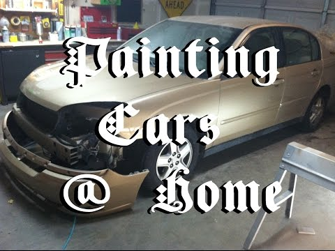 Work From Home Flipping Cars Malibu 4 How To Paint A Car At
