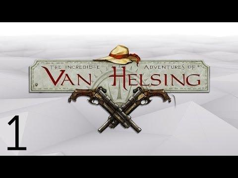 The Incredible Adventures of Van Helsing [Part 1] - Incredible  