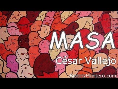 Resultado de imagen de poema masa de cesar vallejo completo