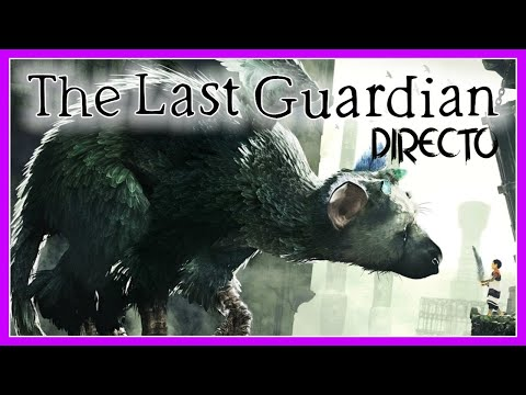 the-last-guardian-#1-|-gameplay-español-|-🔴-directo-|-the-last-guardian-walkthrough