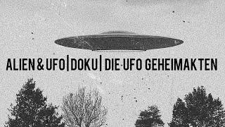 Alien & UFO Doku : Die UFO Geheimakten | Interessant | Deutsch |
