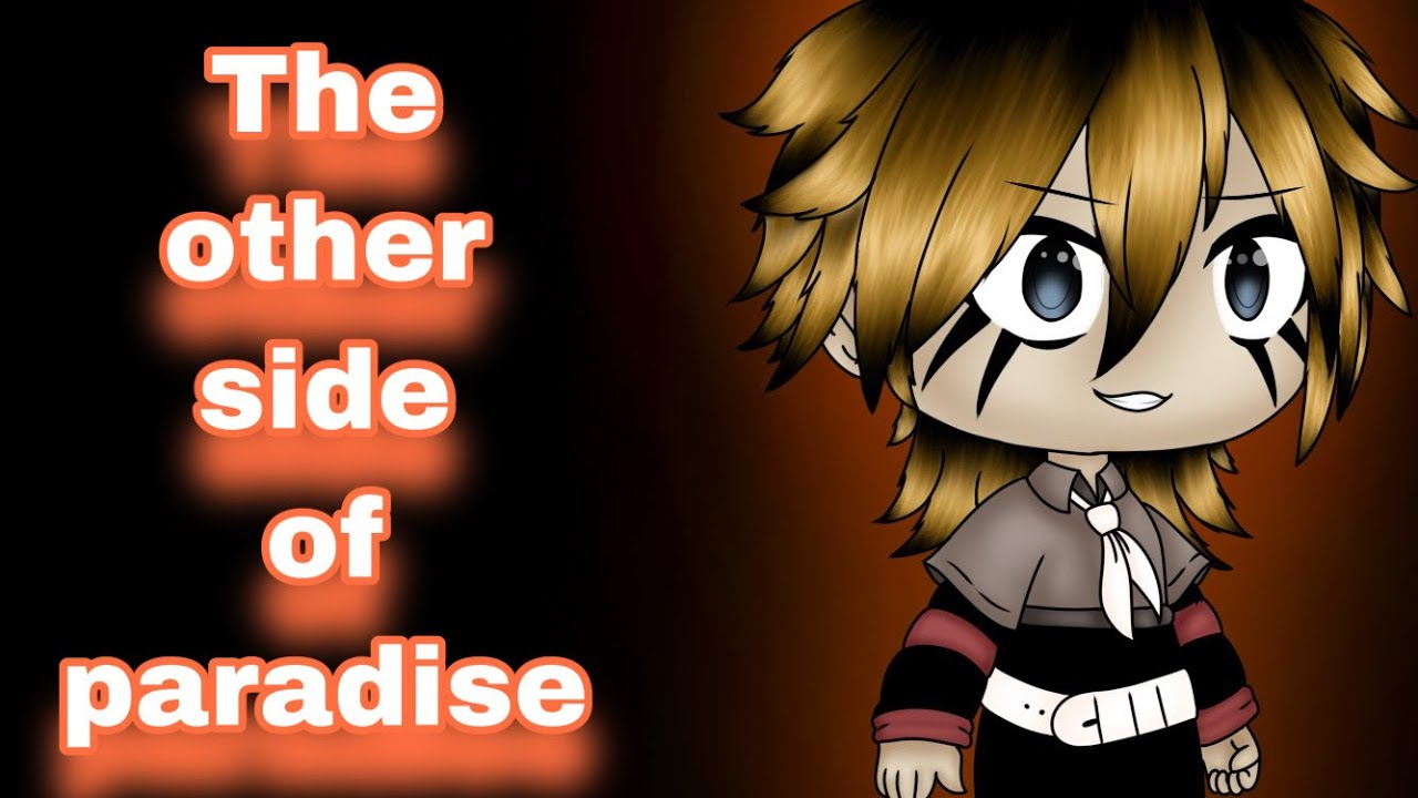 The Other Side Of Paradise || Gacha Life Songs || GLMV