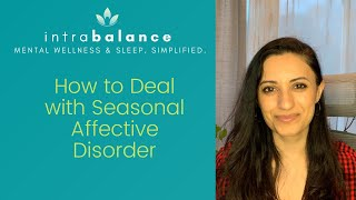 How do you deal with winter blues and seasonal affective disorder (SAD)?