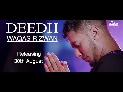 WAQAS RIZWAN (PROMO) - DEEDH - Releasing 30th August - HI-TECH MUSIC