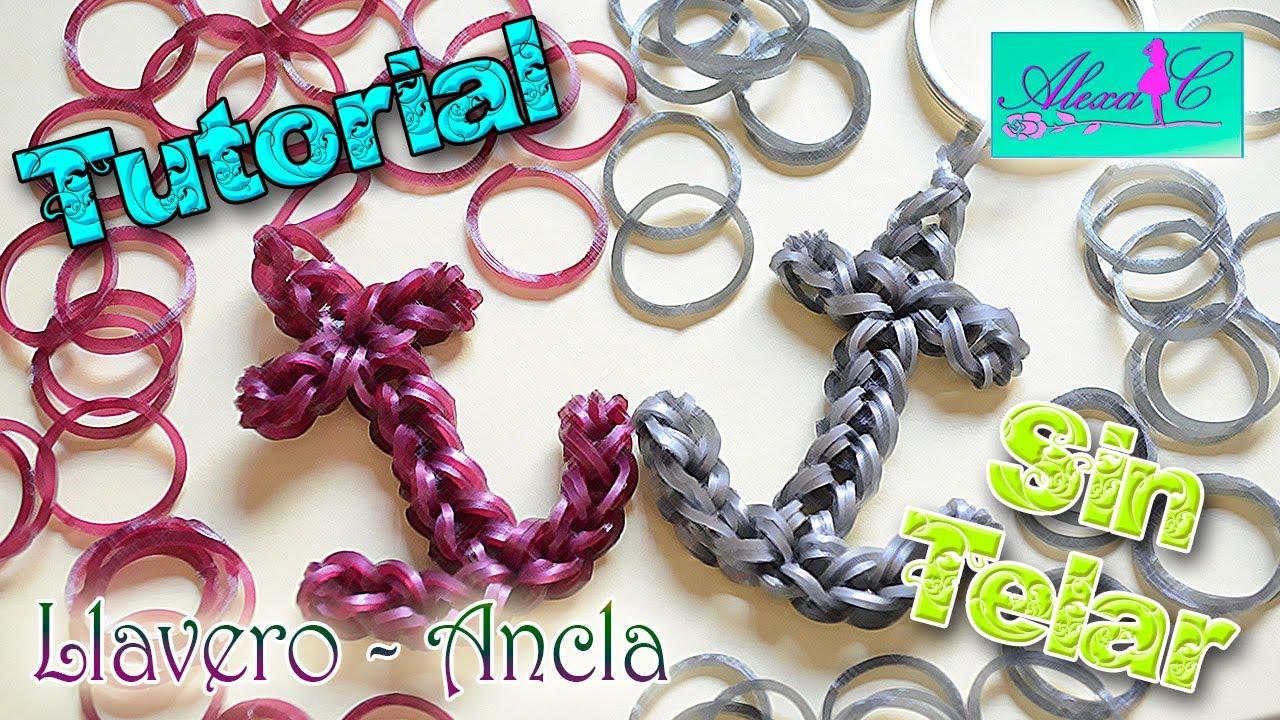 ♥ Tutorial: Llavero / Ancla de gomitas (sin telar) ♥ #1