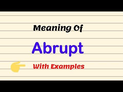 Meaning Of Abrupt | Examples | Pronunciation |Urdu/Hindi