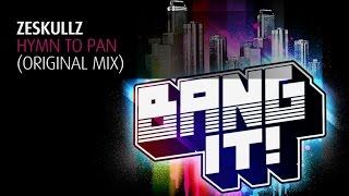Zeskullz - Hymn To Pan (Original Mix)