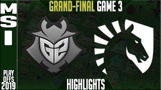 G2 vs TL Highlights Game 3 | MSI 2019 Grand-final Day 8 | G2 Esports vs Team Liquid G3