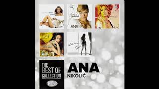 THE BEST OF  - Ana Nikolic  -  200 Sa 100 - ( Official Audio ) HD
