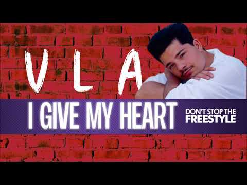 VLA - I Give My Heart
