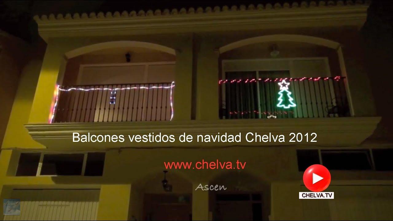 Balcones vestidos de navidad chelva 26 12 2012 youtube for Adornos navidenos para balcones