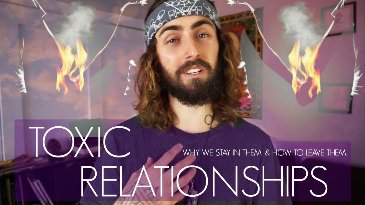 Toxic Relationships! (Why We Stay & How to Leave)